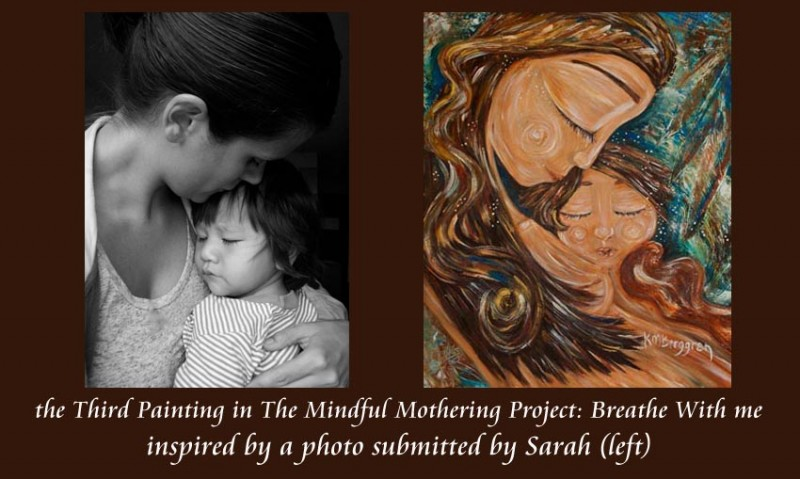Mindful Mothering Project Painting #3 by Katie m. Berggren