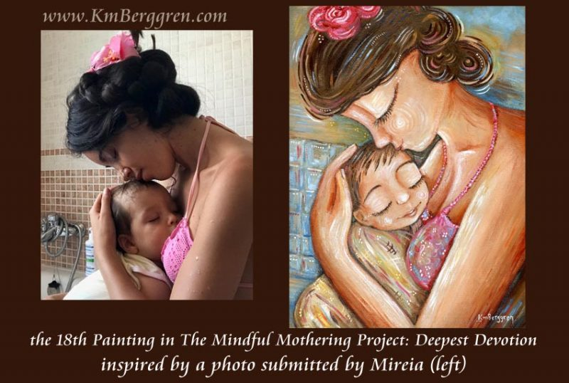 Deepest Devotion - 18th Mindful Mothering Painting by Katie m. Berggren