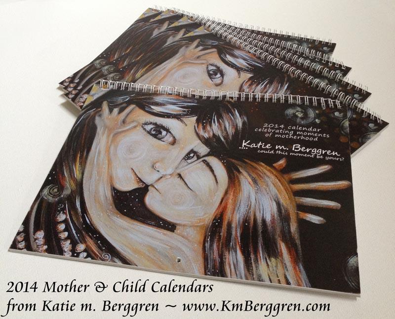 Katie m. Berggren 2014 Mother & Child Calendars