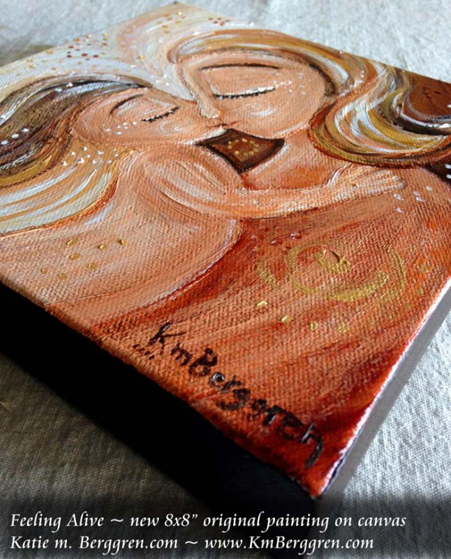 Feeling Alive by Katie m. Berggren