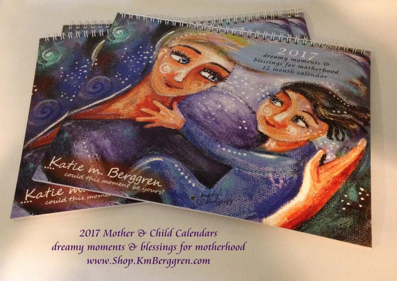 2017 Motherhood Blessing Calendar from Katie m. Berggren