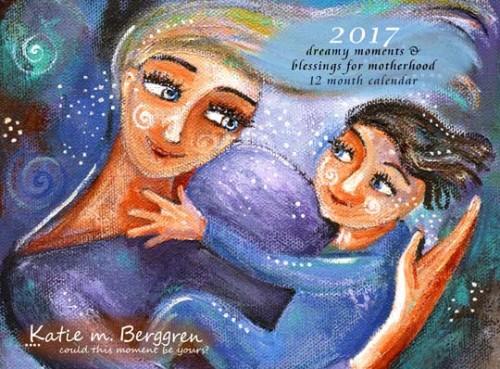2017 KmBerggren Inspirational Motherhood Calendar