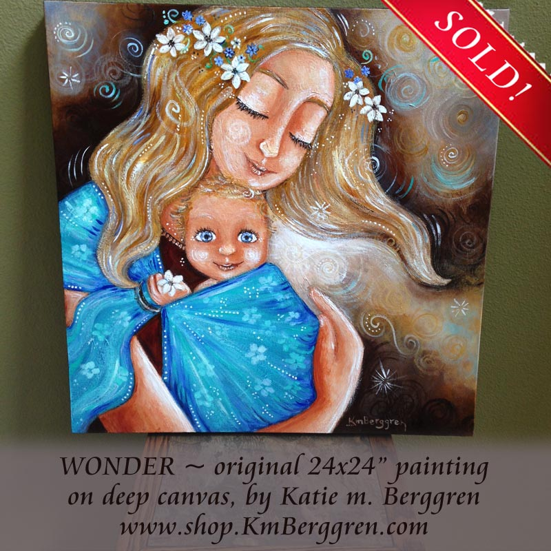 Wonder, the third Painting On Purpose painting by Katie m. Berggren ~ money to charity!