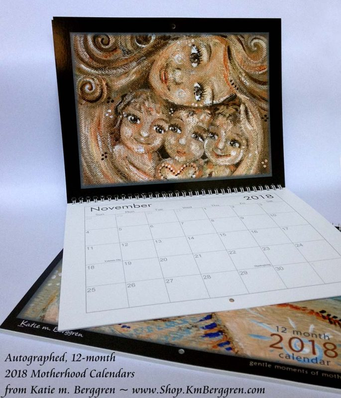 2018 Motherhood Calendar, www.shop.KmBerggren.com