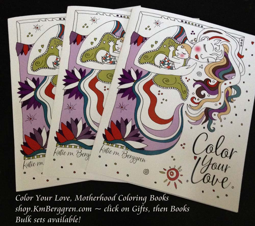 Color Your Love, motherhood coloring books from Katie m. Berggren Shop.KmBerggren.com