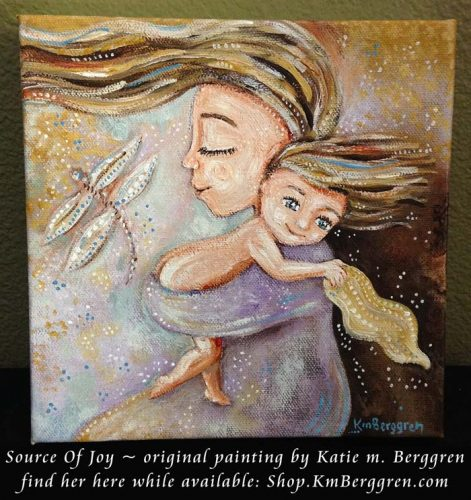 Source Of Joy, brand new painting by Katie m. Berggren