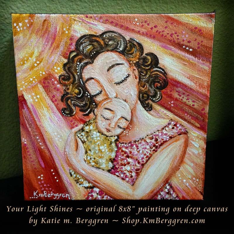 Your Light Shines, new original painting by Katie m. Berggren
