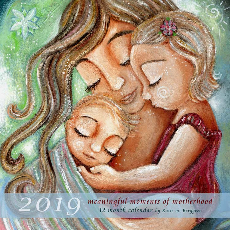 Meaningful Moments of Motherhood - 2019 Motherhood Calendar from Katie m. Berggren