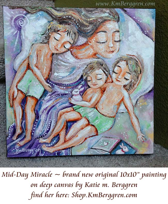 Mid-Day Miracle new painting from Katie m. Berggren