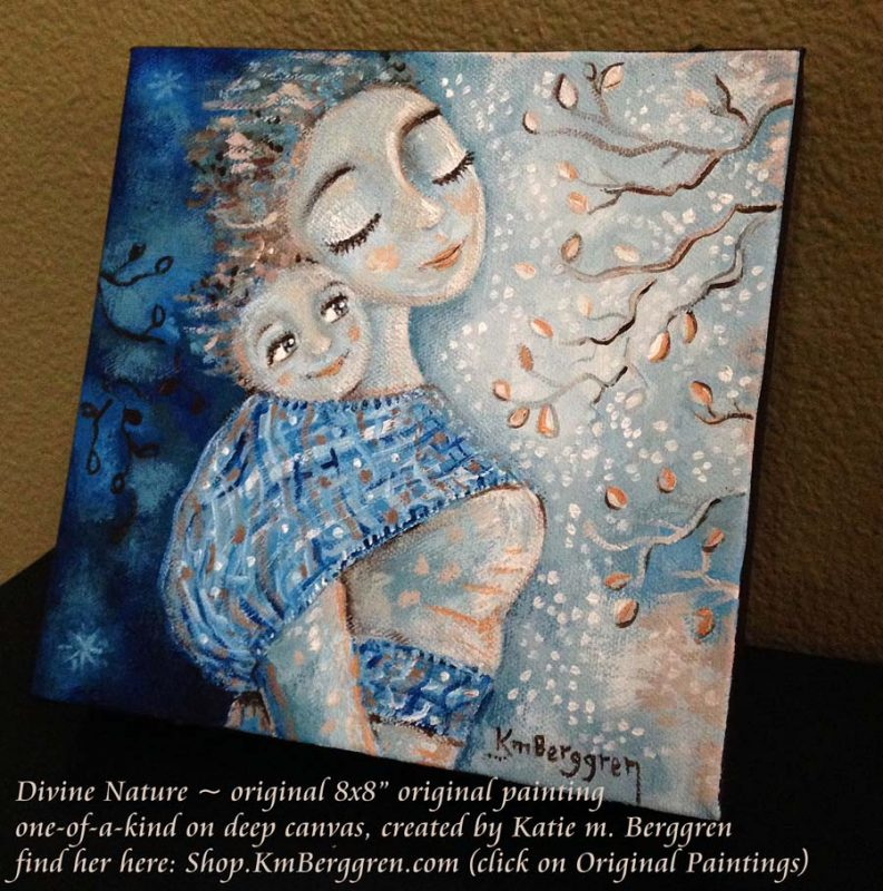Divine Nature, new available original painting by Katie m. Berggren