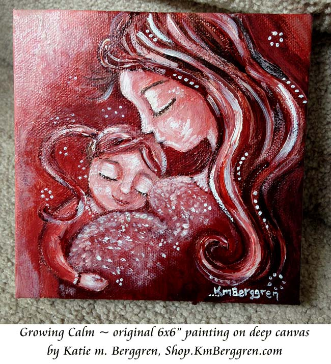 Growing Calm- brand new original painting by Katie m. Berggren