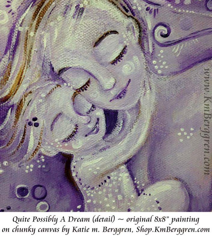 Quite Possibly A Dream by Katie m. Berggren, shop.KmBerggren.com
