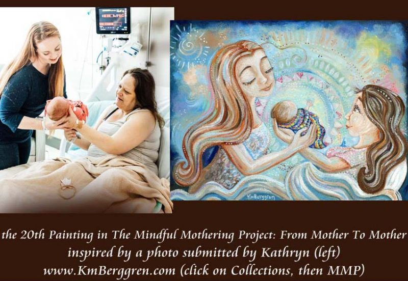 From Mother To Mother, 20th painting in the Mindful Mothering Project by Katie m. Berggren