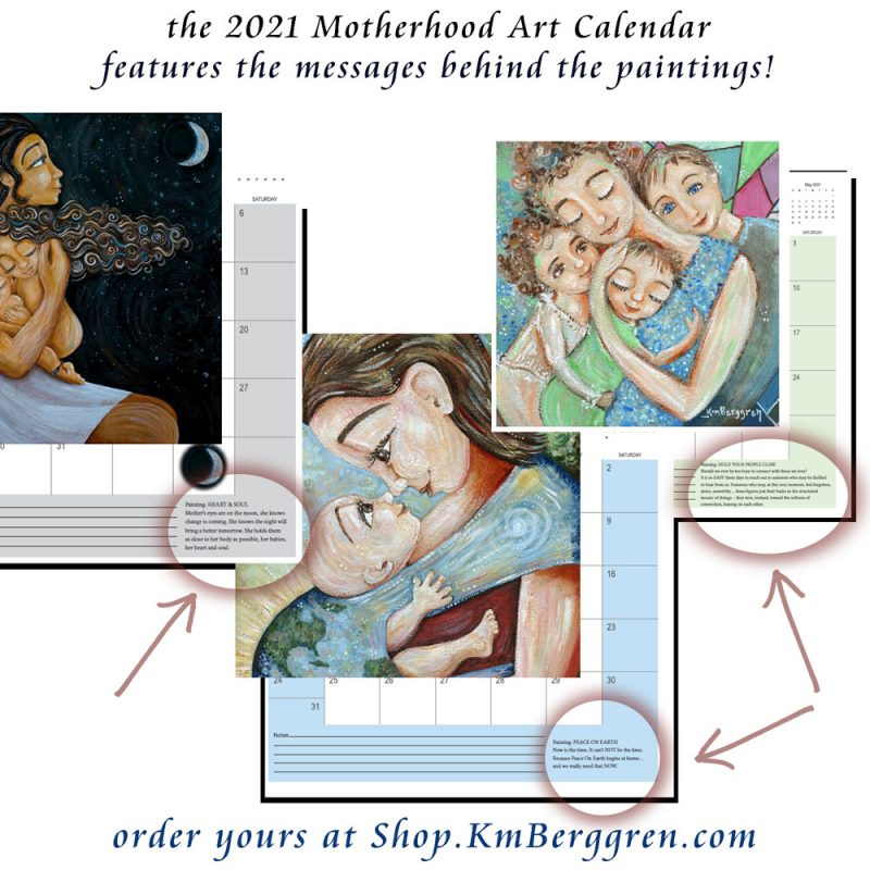 motherhood 2021 art calendar, planner for mom, moments of motherhood from Katie m. Berggren, the words behind the art, messages about paintings